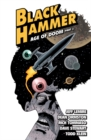 Black Hammer Volume 4: Age Of Doom Part Two - Book