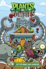 Plants Vs. Zombies Volume 15: Better Homes And Guardens - Book