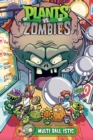 Plants Vs. Zombies Volume 17: Multi-ball-istic - Book