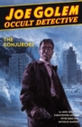 Joe Golem: Occult Detective Volume 4--the Conjurors - Book