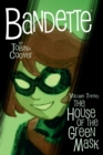 Bandette Volume 3: The House Of The Green Mask - Book