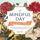 A Mindful Day 2018 Daily Calendar : 365 Quotes to Inspire Positive Energy - Book