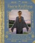 Faerie Knitting : 14 Tales of Love and Magic - Book