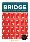 The Little Book of Bridge : Learn How to Play, Score, and Win - eBook