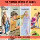 The Fireside Grown-Up Guides Audio Collection - eAudiobook