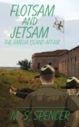 Flotsam and Jetsam : The Amelia Island Affair - Book