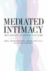 Mediated Intimacy : Sex Advice in Media Culture - Book