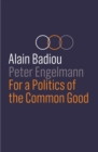 For a Politics of the Common Good - Book