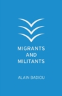 Migrants and Militants - Book