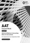 AAT Ethics For Accountants (Synoptic Assessment) : Course Book - Book