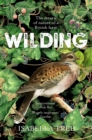 Wilding : The Return of Nature to a British Farm - eBook