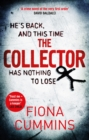 The Collector : The Bone-Chilling Thriller all the Crime Writers are Talking About - eBook