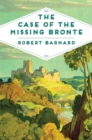 The Case of the Missing Bronte - Book