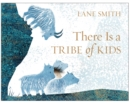 There Is a Tribe of Kids - Book