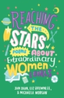 Reaching the Stars: Poems about Extraordinary Women and Girls - Book