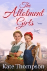 The Allotment Girls - Book