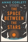 The Space Between the Stars - Book