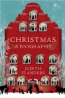 Christmas: A Biography - Book