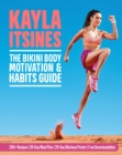 The Bikini Body Motivation and Habits Guide - Book