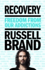 Recovery : Freedom From Our Addictions - Book