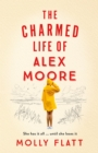 The Charmed Life of Alex Moore - Book