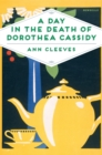 A Day in the Death of Dorothea Cassidy - Book