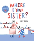 Where Is Your Sister? - Book