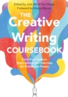 The Creative Writing Coursebook : Forty-Four Authors Share Advice and Exercises for Fiction and Poetry - Book