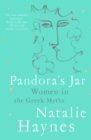 Pandora's Jar : Women in the Greek Myths - Book