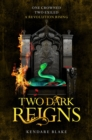 Two Dark Reigns - eBook