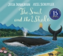 The Snail and the Whale 15th Anniversary Edition - Book