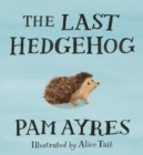 The Last Hedgehog - Book