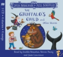 The Gruffalo's Child : and Other Stories CD - Book