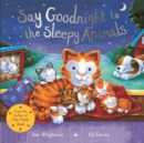 Say Goodnight to the Sleepy Animals - Book