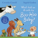 What Shall We Do With The Boo-Hoo Baby? - Book