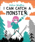 I Can Catch a Monster - Book