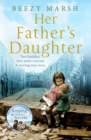 Her Father's Daughter : Two families.  One Man's Secrets.  A moving true story. - Book