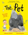 The Pet: Cautionary Tales for Children and Grown-ups - Book