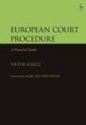 European Court Procedure : A Practical Guide - eBook