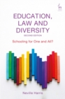 Education, Law and Diversity : Schooling for One and All? - Book