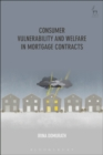 Consumer Vulnerability and Welfare in Mortgage Contracts - Book