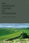 An Expressive Theory of Possession - Book
