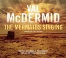 The Mermaids Singing: Tony Hill and Carol Jordan Series, Book 1 - Book