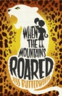 When the Mountains Roared - Book