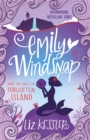 Emily Windsnap and the Falls of Forgotten Island : Book 7 - Book