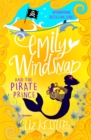 Emily Windsnap and the Pirate Prince : Book 8 - Book