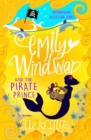 Emily Windsnap and the Pirate Prince : Book 8 - eBook
