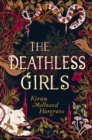 The Deathless Girls - Book