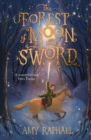 The Forest of Moon and Sword - eBook