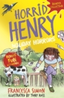 Horrid Henry: Holiday Horrors - Book